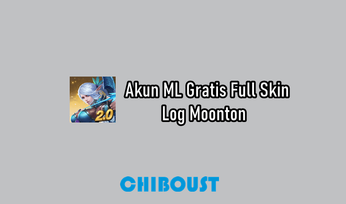 Akun ML Gratis Full Skin Log Moonton