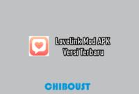 Lovelink Mod APK